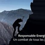 Responsable Energie, un combat de tous les jours