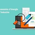 Les économies d'énergie dans l'industrie