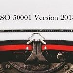 ISO 50001 version 2018 : la norme est arrivée !