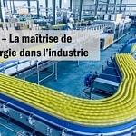 ATEE : La Maîtrise de l'énergie dans l'industrie