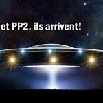 PP1 et PP2 : Ils arrivent!