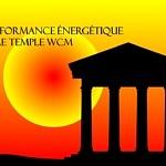 La performance énergétique dans le temple WCM