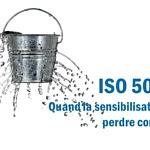 ISO50001 quand la sensibilisation fait perdre confiance