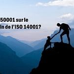 ISO 14001 et IS0 50001 un même chemin ?