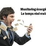 Monitoring énergétique : Le temps réel vraiment ?