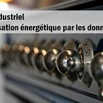 Four industriel : Optimisation énergétique par les données