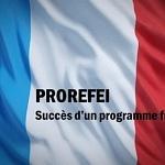 PROREFEI : Succès d'un programme français